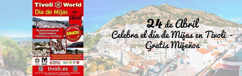 Celebra el día de Mijas 2016 en Tivoli - ¡Entrada Gratis!