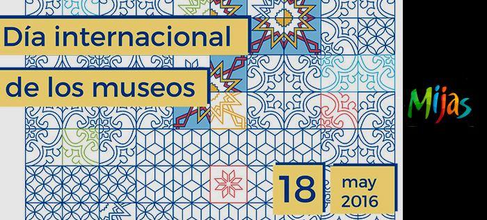 Dia internacional de los museos en Mijas