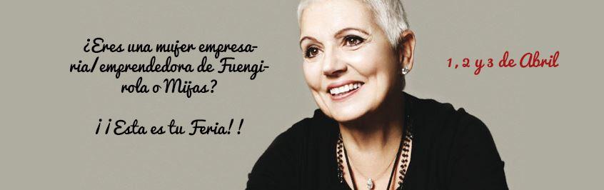 ¿Eres una Mujer Empresaria/emprendedora de Fuengirola? Ésta es tu Feria